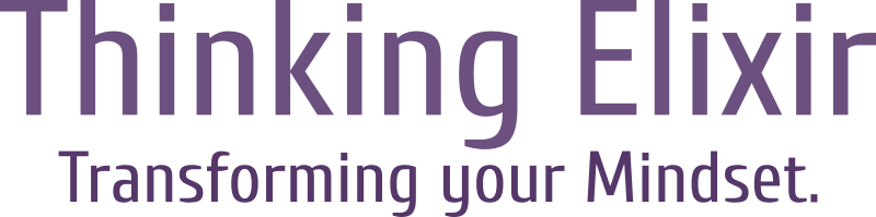 Thinking Elixir: Transforming your mindset