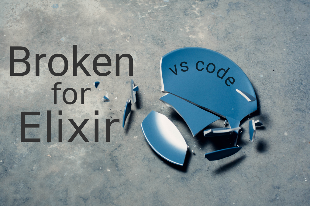 Broken for Elixir - VS Code